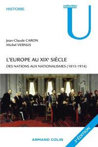 L'Europe au XIXe siècle : des nations aux nationalismes (1815-1914)
