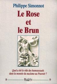 Le rose et le brun : quel rôle ont joué les homosexuels dans la montée du nazisme au pouvoir ?