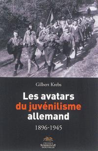 Les avatars du juvénilisme allemand : 1896-1945