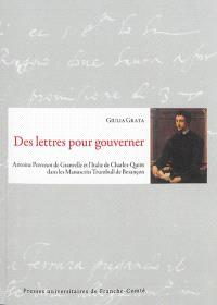 Des lettres pour gouverner : Antoine Perrenot de Granvelle et l'Italie de Charles Quint dans les manuscrits Trumbull de Besançon