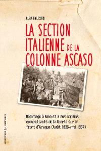 La section italienne de la colonne Ascaso : hommage à Nino et à ses copains, combattants de la liberté sur le front d'Aragon : août 1936-mai 1937
