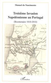 Troisième invasion napoléonienne au Portugal : bicentenaire 1810-2010