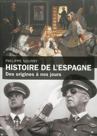 Histoire de l'Espagne : des origines à nos jours