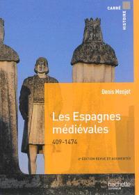 Les Espagnes médiévales : 409-1474