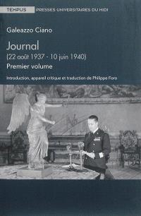 Journal. Volume 1, 22 août 1937-10 juin 1940