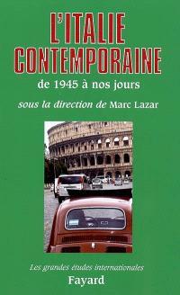 L'Italie contemporaine : de 1945 à nos jours