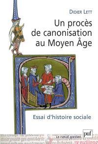 Un procès de canonisation au Moyen Age : essai d'histoire sociale : Nicolas de Tolentino, 1325