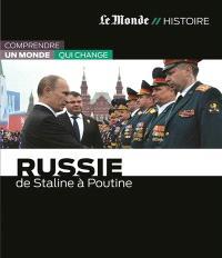Russie : de Staline à Poutine