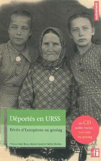Déportés en URSS : récits d'Européens au goulag