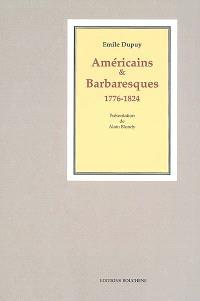 Américains et Barbaresques, 1776-1824 : études d'histoire d'Amérique