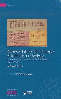 Représentations de l'Europe et identité au Mexique : le Juan Panadero, un journal de Guadalajara, 1877-1910