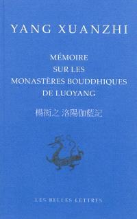 Mémoire sur les monastères bouddhiques de Luoyang