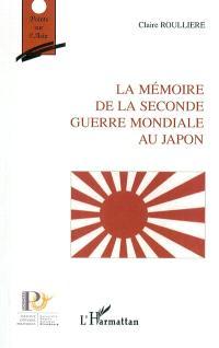 La mémoire de la Seconde Guerre mondiale au Japon