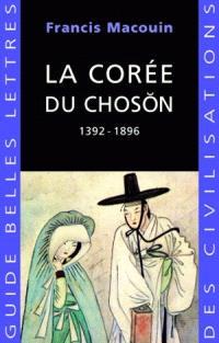 La Corée du Choson : 1392-1896
