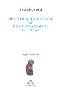 De l'éthique du prince et du gouvernement de l'Etat
