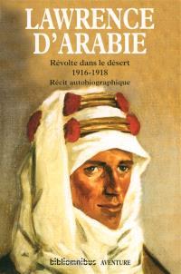 Révolte dans le désert : 1916-1918 : récit autobiographique