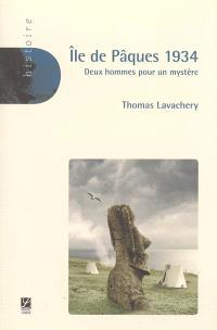 Ile de Pâques 1934 : deux hommes pour un mystère