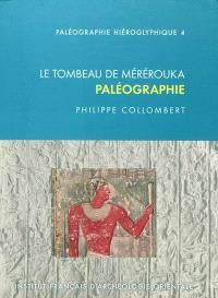 Le tombeau de Mérérouka : paléographie