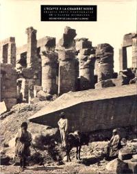 L'Egypte à la chambre noire : Francis Frith, photographe de l'Egypte retrouvée