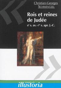 Rois et reines de Judée : IIe s. av.-Ier s. apr. J.-C.