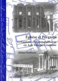 Ephèse et Pergame : urbanisme et commanditaires en Asie mineure romaine