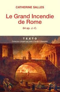 Le grand incendie de Rome : 64 apr. J.-C.