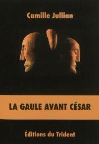 La Gaule avant César