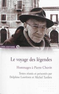 Hommages à Pierre Chuvin, Le voyage des légendes