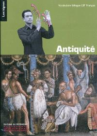 Antiquité grecque et romaine : vocabulaire bilingue LSF-Français