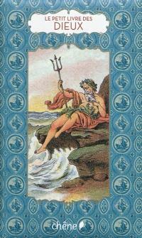 Le petit livre des dieux et des héros de la mythologie