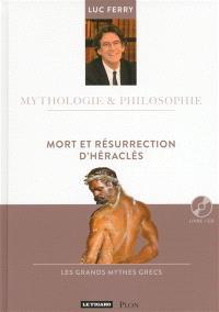 Mort et résurrection d'Héraclès : les grands mythes grecs