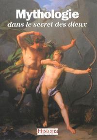 Mythologie : dans le secret des dieux