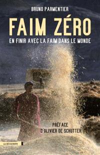 Faim zéro : en finir avec la faim dans le monde