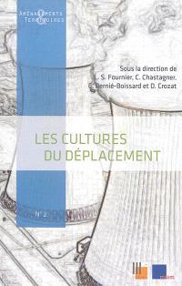 Les cultures du déplacement : séminaire du 14-16 juin 2012, à Université de Nîmes