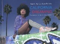 California dreaming : portraits à la frontière du rêve américain