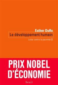 Lutter contre la pauvreté. Volume 1, Le développement humain