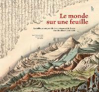 Le monde sur une feuille : les tableaux comparatifs de montagnes et de fleuves dans les atlas du XIXe siècle