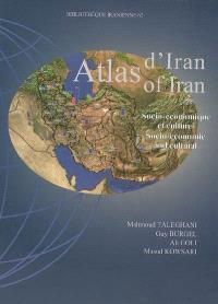 Atlas d'Iran : socio-économique et culturel = Atlas of Iran : socio-economic and cultural