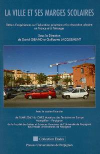 La ville et ses marges scolaires : retour d'expériences sur l'éducation prioritaire et la rénovation urbaine en France et à l'étranger