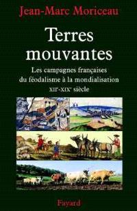 Terres mouvantes : les campagnes françaises du féodalisme à la mondialisation
