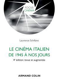 Le cinéma italien de 1945 à nos jours