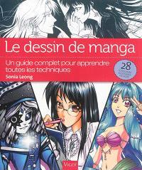 Le dessin de manga : un guide complet pour apprendre toutes les techniques