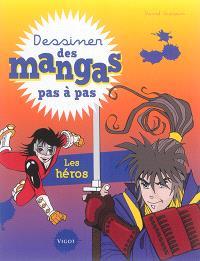 Dessiner des mangas pas à pas, Les héros