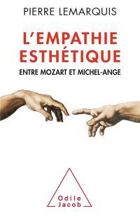 L'empathie esthétique : entre Mozart et Michel-Ange