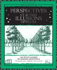 Perspective et autres illusions optiques