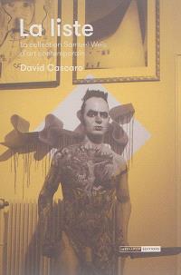 La liste : la collection Samuel-Weis d'art contemporain