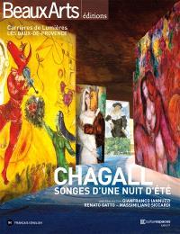 Chagall : songes d'une nuit d'été : Carrières de lumières, Les Baux-de-Provence