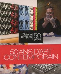 50 ans d'art contemporain, Galerie Templon