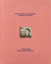 Charles et Marie-Laure de Noailles, mécènes du XXe siècle