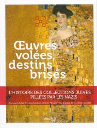 Oeuvres volées, destins brisés : l'histoire des collections juives pillées par les nazis